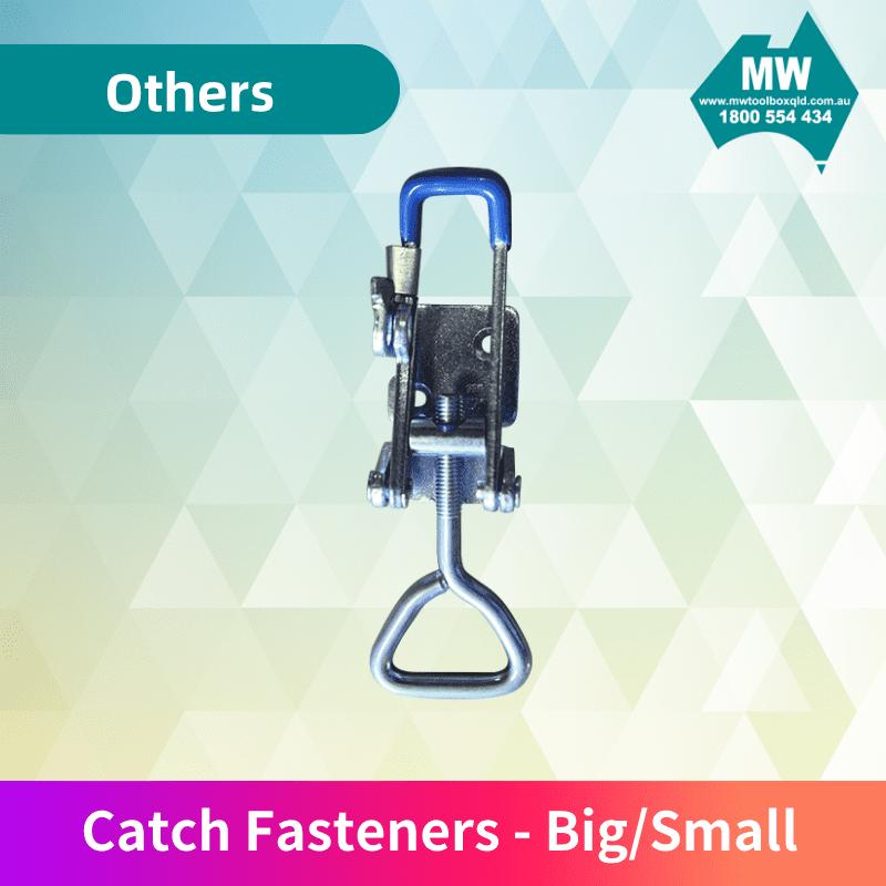 Catch Fasteners